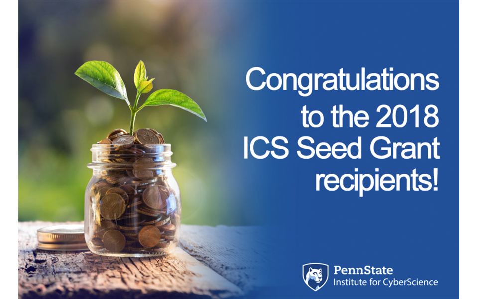 Congratulations to the ICS Seed Grant 2018 Recipients!